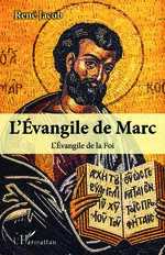 L'Evangile de Marc - René Jacob