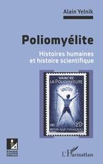 Poliomyélite - Alain Yelnik