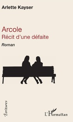 Arcole - Arlette Kayser