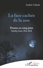 La face cachée de la une - André Célarié