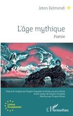 L'âge mythique - Jeton Kelmendi