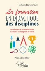 La formation en didactique des disciplines - Mohamed Lamine Touré