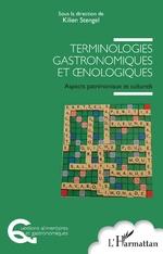 Terminologies gastronomiques et œnologiques - Kilien Stengel