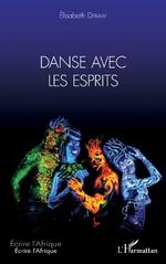 Danse avec les esprits - Elisabeth Deballe
