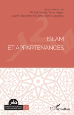 Islam et appartenances - Michel Younès, Anna Hager, Laurent Basanèse, Diego Sarrió Cucarella