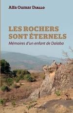 Les rochers sont éternels - Alfa Oumar Diallo