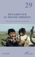 Regards sur le monde sibérien - Christian Malet
