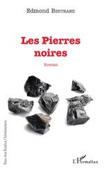 Les Pierres noires - Edmond Bertrand