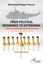 From political dissidence to extremism : a guide on countering terrorism in Africa - Emmanuel Roger Motaze