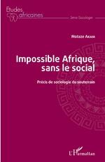 Impossible Afrique, sans le social - Motaze Akam