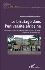 Le bizutage dans l'université africaine - Déogratias Kimenya Musailwa