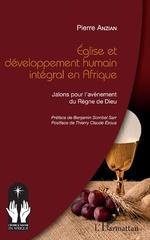 Eglise et développement humain intégral en Afrique - Pierre Anzian