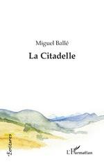 La Citadelle -