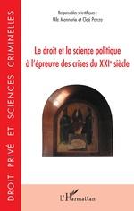 Le droit et la science politique à l'épreuve des crises du XXIe siècle - Nils Monnerie, Cloé Ponzo
