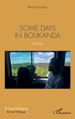 Some days in Boukanda - Renaud Xuotra