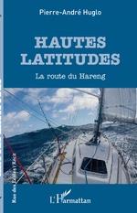 Hautes latitudes - Pierre-André Huglo