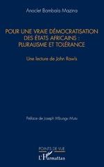 Pour une vraie démocratisation des États africains : pluralisme et tolérance -