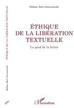 ÉTHIQUE DE LA LIBERATION TEXTUELLE - Hélène Bah Ostrowiecki