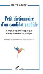 Petit dictionnaire d'un candidat candide -