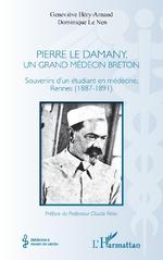 Pierre Le Damany, un grand médecin breton - Geneviève Héry-Arnaud, Dominique Le Nen