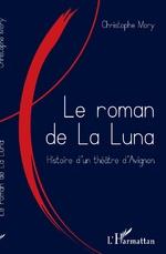 Le roman de la Luna - Christophe Mory