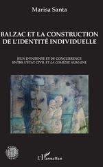 Balzac et la construction de l'identité individuelle - Marisa Santa