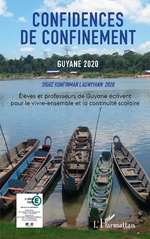 Confidences de confinement Guyane 2020 Sigré konfinman Lagwiyann 2020 -