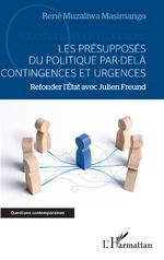 Les présupposés du politique par-delà contingences et urgences -