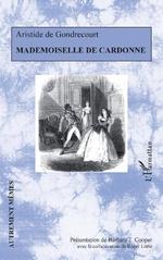 Mademoiselle de Cardonne - Aristide de Gondrecourt
