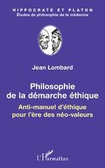 Philosophie de la démarche éthique - Jean Lombard