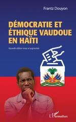Démocratie et éthique vaudoue en Haïti - Frantz Douyon