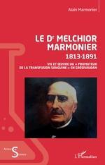 Le Dr Melchior Marmonier - Alain Marmonier