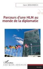 Parcours d'une HLM au monde de la diplomatie - Hacen Mohammedi