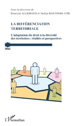 La différenciation territoriale - Roselyne Allemand, Nadine Dantonel-Cor