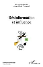 Désinformation et influence - Anne-Marie Goussard