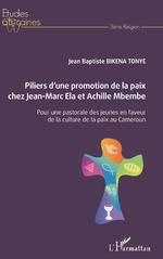 Piliers d'une promotion de la paix chez Jean-Marc Ela et Achille Mbembe -