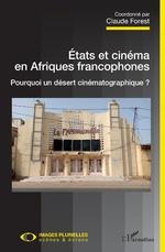 Etats et cinéma en Afriques francophones -