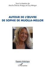 Autour de l'œuvre de Sophie de Mijolla-Mellor - Marília Étienne Arreguy, Guy Mérigot