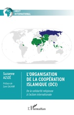 L'Organisation de la Coopération Islamique (OCI) - Suzanne Azizé