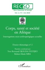 Corps, santé et socété en Afrique - Yves Bertrand Djouda Feudjo