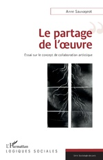 Le partage de l'œuvre - Anne Sauvageot
