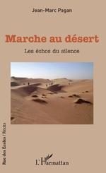 Marche au désert - Jean-Marc Pagan