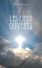 Les cieux ouverts - Louis Ange Badiane