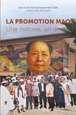 La promotion Mao. Une histoire, un destin -