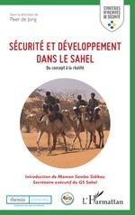 Sécurité et développement dans le Sahel - Peer De Jong