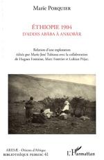 Ethiopie 1904 D'Addis Abäba à Ankobär -