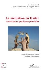 La médiation en Haïti : contextes et pratiques plurielles -