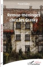 Remue-méninges chez les Grasky - Franck Leplus