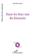 Dans les bras nus du khamsin - Abdi Ilmi Achkir