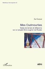 Mes Oudmourties - Eva Toulouze